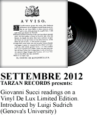 Giovanni Succi readings on a Vinyl De Lux Limited Edition. Introduced by Luigi Sudrich  (Genova's University)
